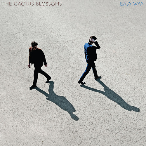 The Cactus Blossoms - Easy Way