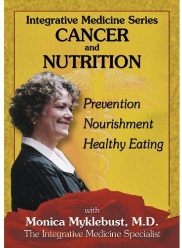 Integrative Medicine: Cancer & Nutri