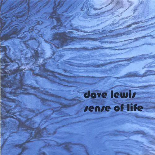 Dave Lewis - Sense Of Life