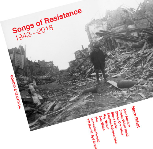 Songs Of Resistance 1942-2018