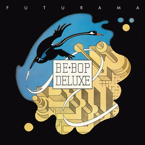 Be Bop Deluxe - Futurama (Exp) [Remastered] (Uk)