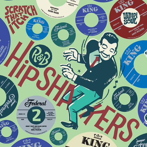 R&B Hipshakers Vol. 2: Scratch That Itch
