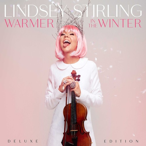 Lindsey Stirling - Warmer In The Winter: Deluxe Edition
