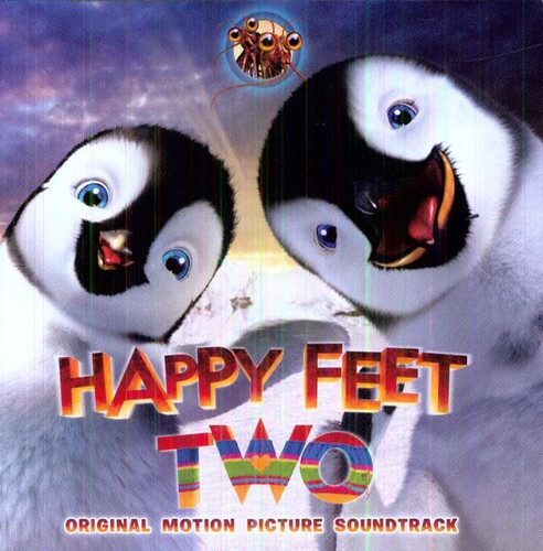 Happy Feet 2 / O.S.T.