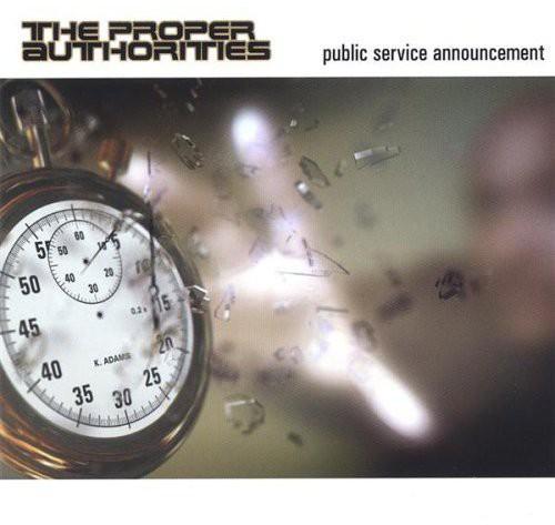 The Proper Authorities - Public Service Announcement