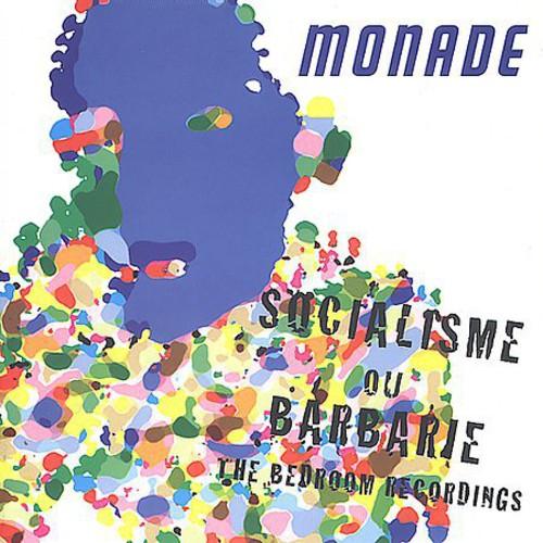 Monade - Socialisme Ou Barbarie