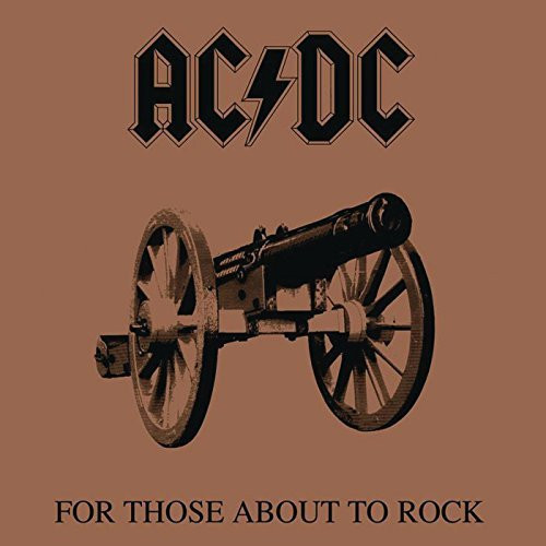 AC/DC - For Those About To Rock We Salute You [Remastered]