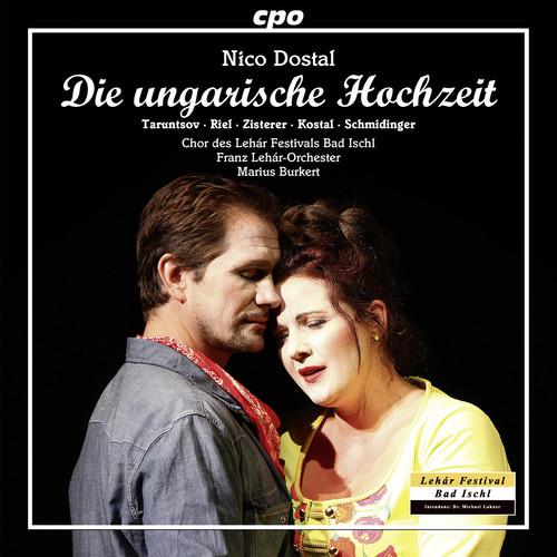 Nico Dostal: Die ungarische Hochzeit