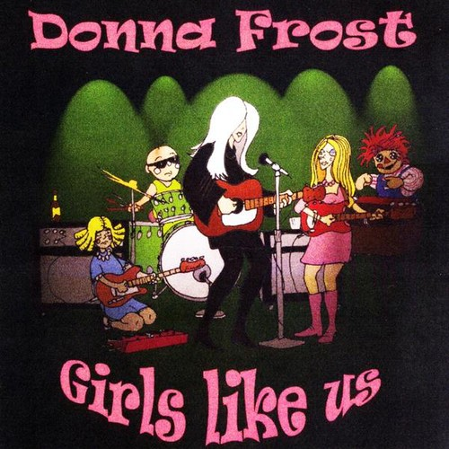 Donna Frost - Girls Like Us