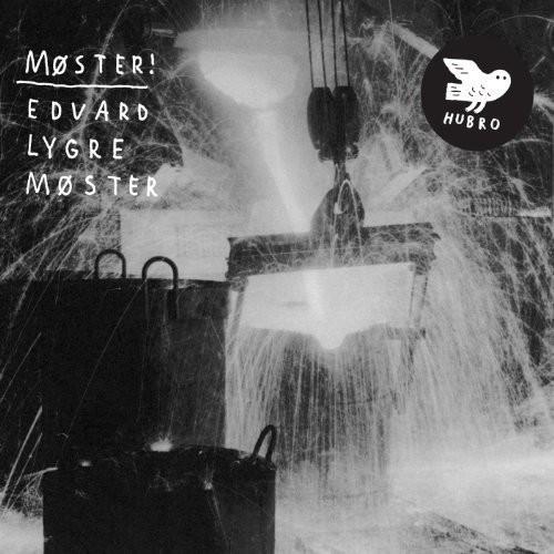 Edvard Lygre Moster