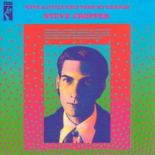 Steve Cropper - With A Little Help From My Friends [Import]