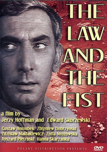 The Law and the Fist
