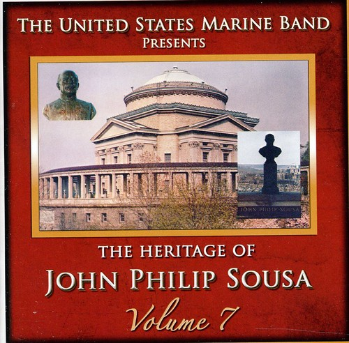 Heritage of John Philip Sousa, Vol. 7