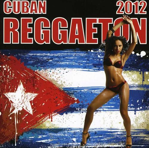 Cuban Reggaeton 2012 /  Various