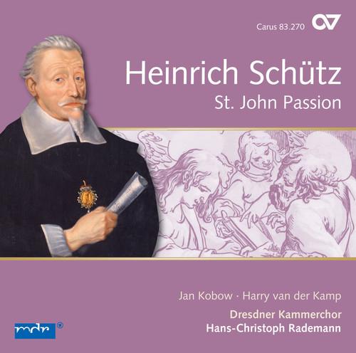 Heinrich Schutz: St. John Passion