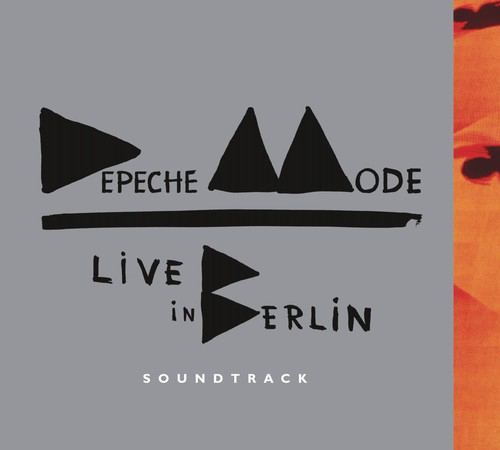 Depeche Mode-Live in Berlin Soundtrack