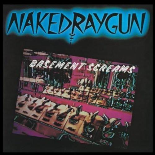 Naked Raygun - Basement Screams