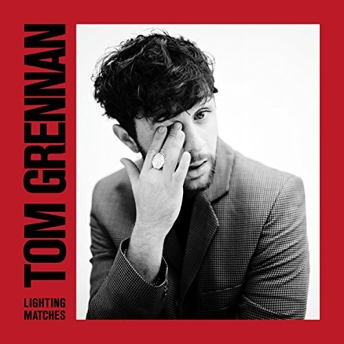 Tom Grennan - Lighting Matches [Import Deluxe]