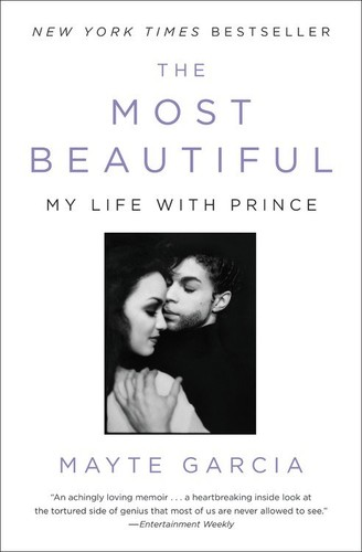- The Most Beautiful: My Life with Prince