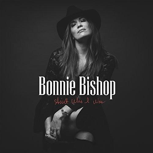 Bonnie Bishop - Ain't Who I Was [Vinyl]