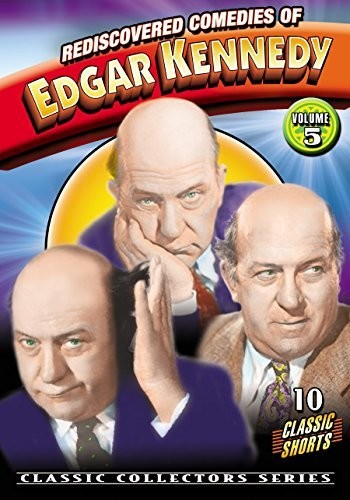 Rediscovered Comedies Of Edgar Kennedy Volume 5