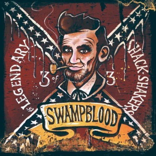 Legendary Shack Shakers - Swampblood