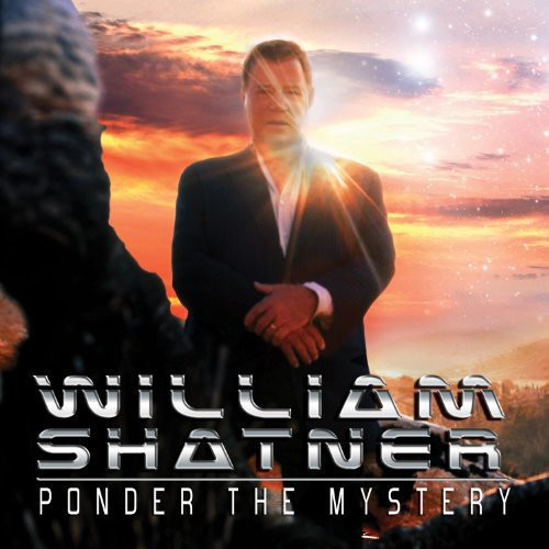 William Shatner - Ponder The Mystery [Vinyl]