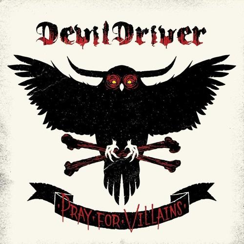 DevilDriver - Pray For Villians
