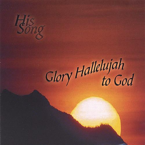 Glory Hallelujah to God