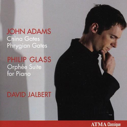 David Jalbert Plays John Adams Philip Glass