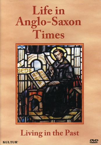 Life in Anglo-Saxon Times