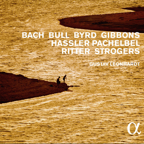 Harpsichord Music By Bach Bull Byrd Gibbons Hassle