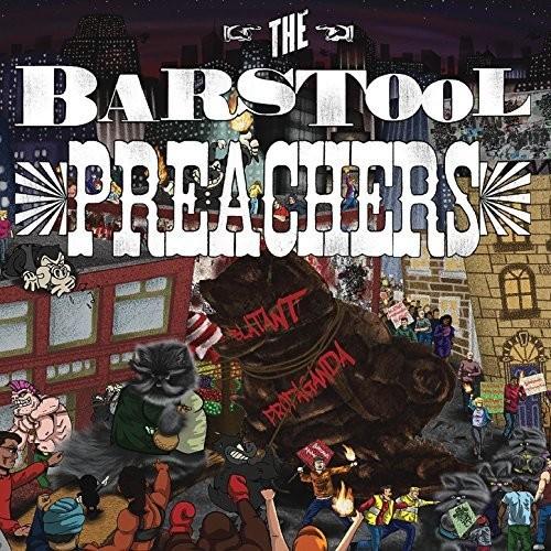 The Barstool Preachers - Blatant Propaganda