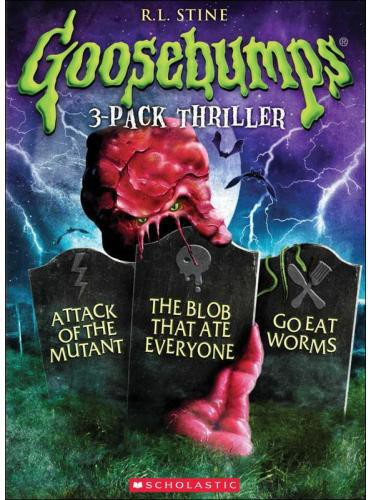 Goosebumps - Goosebumps: Attack of the Mutant / The Blob That Ate Everyone / Go Eat Worms Triple Feature