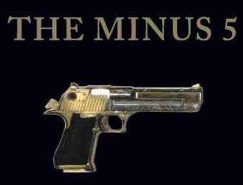 The Minus 5 - Minus Five