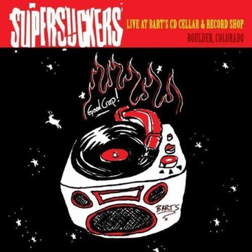 The Supersuckers - Live At Bart's Cd Cellar& Record Shop