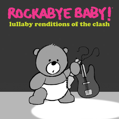 Lullaby Renditions of the Clash