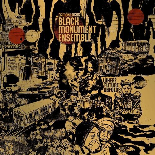 Damon Locks - Black Monument Ensemble - Where Future Unfolds [LP]