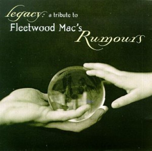 Legacy: A Tribute To Fleetwood Mac's Rumours (Various Artist)