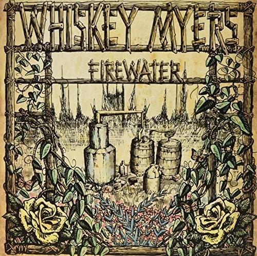 Whiskey Myers - Firewater [Digipak]
