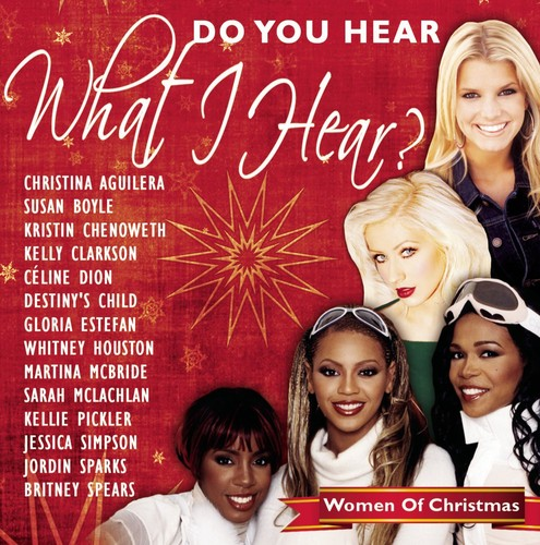 Do You Hear What I Hear Women Of Christmas - Women Of Christmas