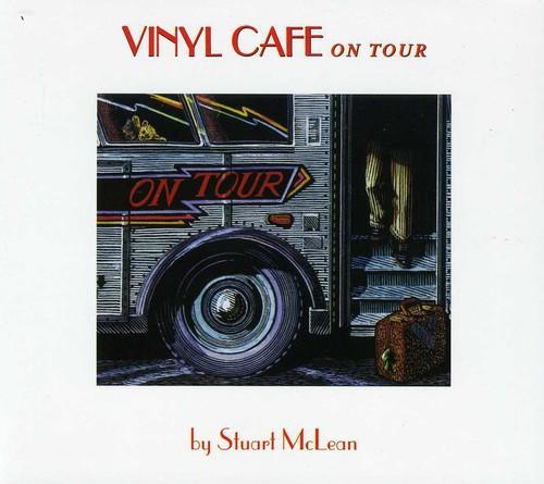Vinyl Cafe on Tour [Import]