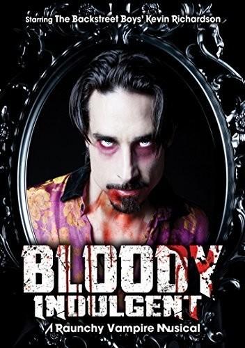 Bloody Indulgent