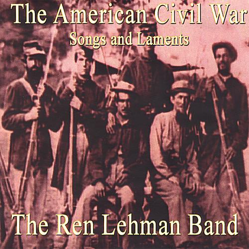 American Civil War: Songs and Laments.