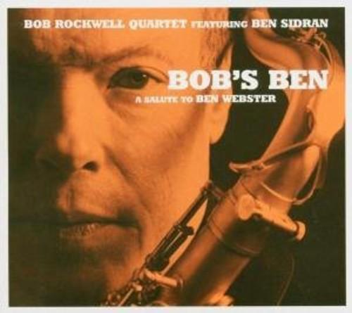 Bob Rockwell Quartet - Bob's Ben