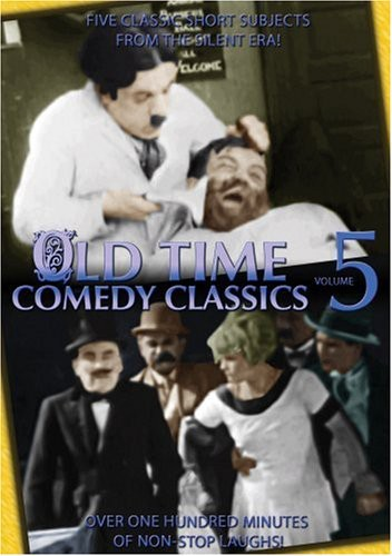 Old Time Comedy Classics: Volume 5