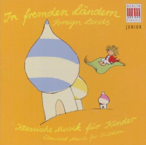 Berlin Classic Junior: Foreign Lands