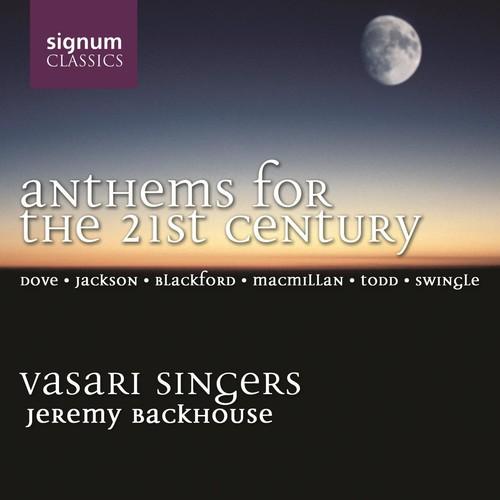 Vasari Singers - Anthems for the 21st Century