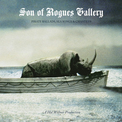 Son of Rogues Gallery: Pirate Ballads Sea /  Various