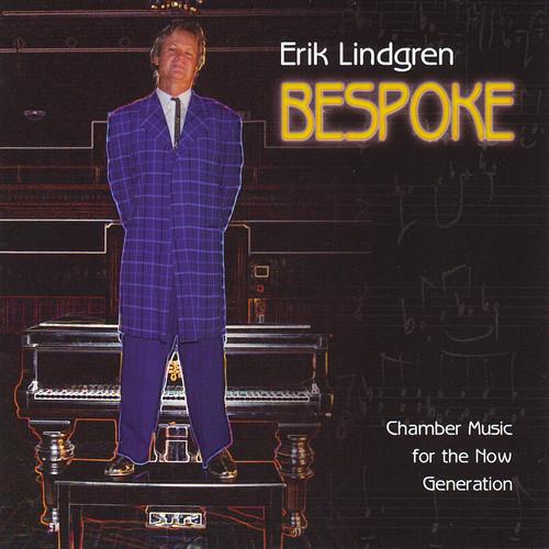 Erik Lindgren: Bespoke